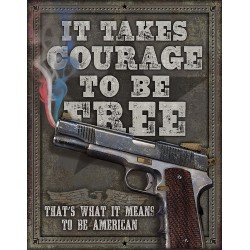 Plaque déco Courage To Be Free TIN SIGNS - 1